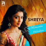 Shreya Romantic Melodies songs