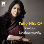 Tolly Hits Of Kavitha Krishnamurthy songs