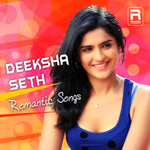 Deeksha Seth Romantic Songs songs