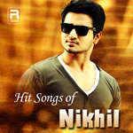 Hit Songs of Nikhil songs
