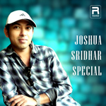 Joshua Sridhar Special songs