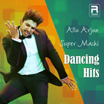 Allu Arjun Super Machi Dancing Hits songs