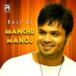 Best Of Manchu Manoj songs