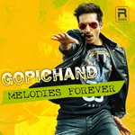 Gopichand Melodies Forever songs