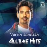 Varun Sandesh Alltime Hits songs