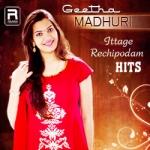 Geethamadhuri - Ittage Rechipodam Hits songs