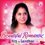 Beautiful Romantic Hits By Saindhavi songs
