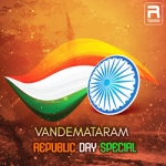Vandemataram - Republic Day Special songs