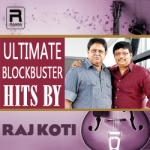 Ultimate Blockbuster Hits by Raj Koti songs