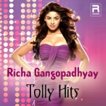 Richa Gangopadhyay Tolly Hits songs