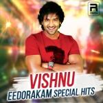 Vishnu - Eedorakam Special Hits songs