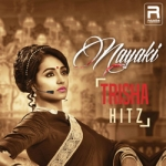 Nayaki Trisha Hitz songs