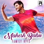 Mahesh Babu - Family Hits songs