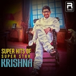 Super Hits Of Super Star Krishna songs
