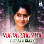 Vijaya Shanthi Popular Duets songs