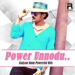 Power Unnodu... Kalyan Ram Powerful Hits songs