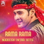 Rama Rama - Mahesh Intro Hits songs