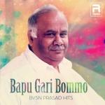 Bapu Gari Bommo - BVSN Prasad Hits songs