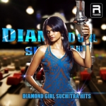 Diamond Girl - Suchitra Top Hits songs