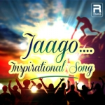 Jaago - Ispirational Songs songs