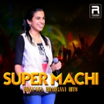 Super Machi - Sravana Bhargavi Hits songs
