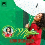 O Madhu - Ileana Special Songs songs