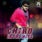 Chiru Intro Hits songs