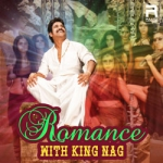 Romance With King Nag songs