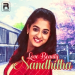 Love Beauty Nandhitha songs
