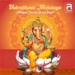 Vakrathunda Mahakaya - Vinayaka Chavithi Special songs