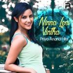 Ninna Leni Vintha - Priya Anand Hits songs