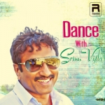 Dance With Srinu Vytla songs