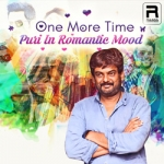 One More Time - Puri In Romantic Mood songs