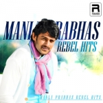 Manly Prabhas Rebel Hits songs
