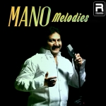 Mano Melodies songs