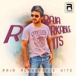 Raja Remarkable Hits songs