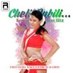 Cheli Jabili - Kamna Jethmalani Hitz songs