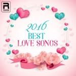 2016 Best Love Songs