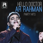 Hello Doctor - AR. Rahman Party Hits songs