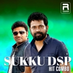 Sukku DSP - Hit Combo songs
