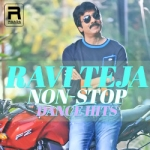 Ravi Teja Non-Stop Dance Hits songs