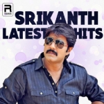 Srikanth Latest Hits songs