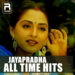 Jayapradha All Time Hits songs