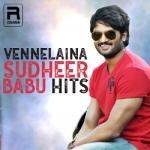 Vennelaina - Sudheer Babu Hits songs