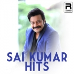 Sai Kumar Hits songs