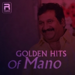 Golden Hits Of Mano songs