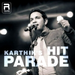 Karthik's Hit Parade songs