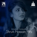 Aakasham Ammayathe - Shruti Hassan Hits songs