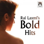 Rai Laxmis Bold Hits songs