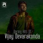 Daring Hits Of Vijay Devarakonda songs